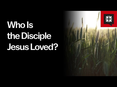 Who Is the Disciple Jesus Loved? // Ask Pastor John
