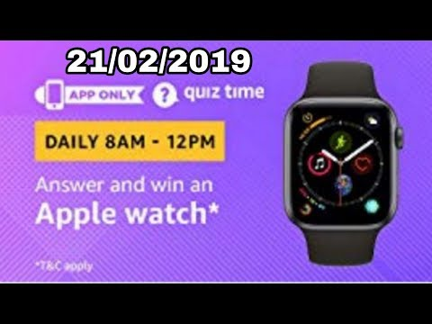 amazon quiz today answer | win a Apple Watch | 21 february 2019