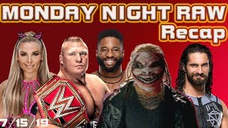 WWE RAW RECAP 7/15/19 Bray Wyatt is Here! New Number 1 Contenders are Chosen