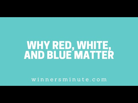 Why Red, White, and Blue Matter // The Winner's Minute With Mac Hammond