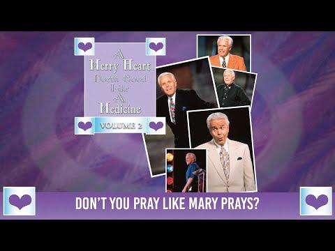 Merry Heart: Dont You Pray Like Mary Prays?  Jesse Duplantis