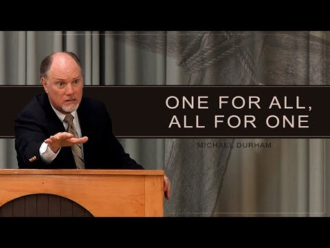One For All, All For One - Michael Durham