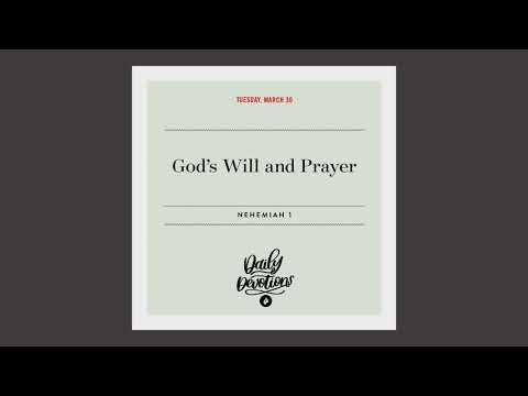 Gods Will and Prayer  Daily Devotional
