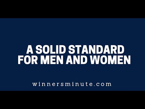 A Solid Standard for Men and Women  The Winner's Minute With Mac Hammond