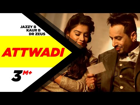 Attwaadi Lyrics - Kaur B, Jazzy B | Dr Zeus