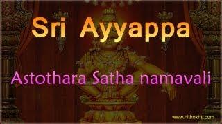 Sri Ayyappa Astothara Satha namavali