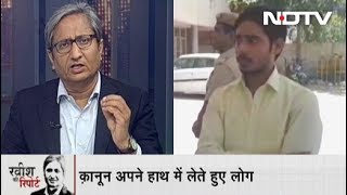 Ravish Ki Report, May 28, 2019 | Mobs Growing Increasingly Fearless Of The Law?