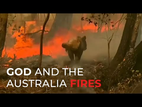God and the Australia Fires