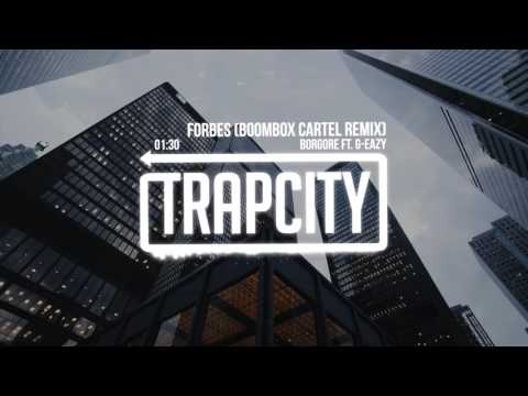 Borgore ft. G-Eazy - Forbes (Boombox Cartel Remix) - UC65afEgL62PGFWXY7n6CUbA