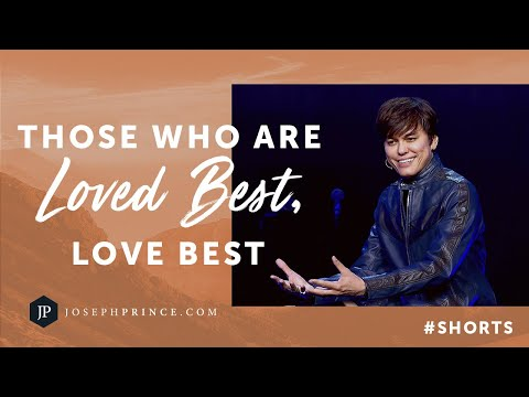 Those Who Are Loved Best, Love Best!  Joseph Prince #Shorts