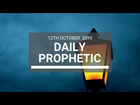Daily Prophetic 12 October Word 8