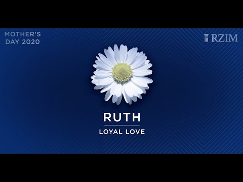 Biblical Mothers  Ruth: Loyal Love  Mother's Day  Alanzo Julian Paul