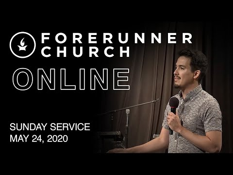 Sunday Service  IHOPKC + Forerunner Church  May 24