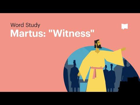 Word Study: Martus -