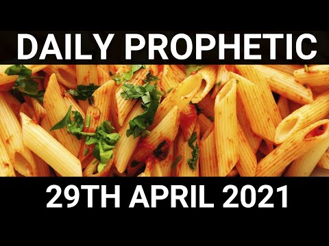 Daily Prophetic 29 April 2021 4 of 7