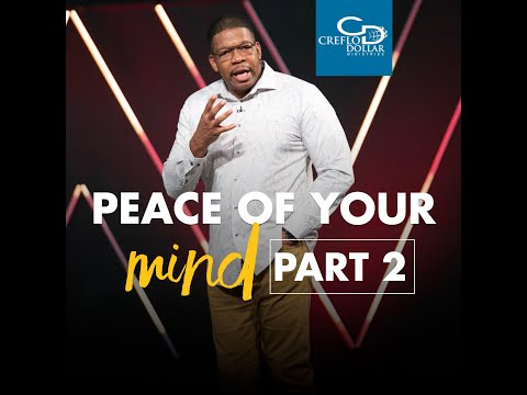 Peace of Your Mind Pt2 - Wednesday Morning Service