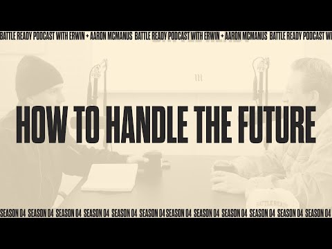 HOW TO HANDLE THE FUTURE  Battle Ready - S04E01