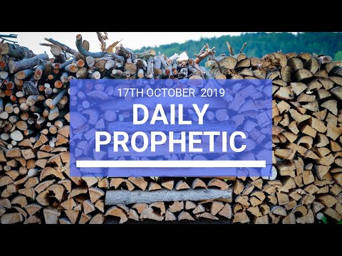 Daily Prophetic 17 October Word 2