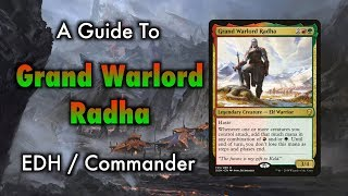 A Guide To Grand Warlord Radha Elves Commander/EDH for Magic: The Gathering
