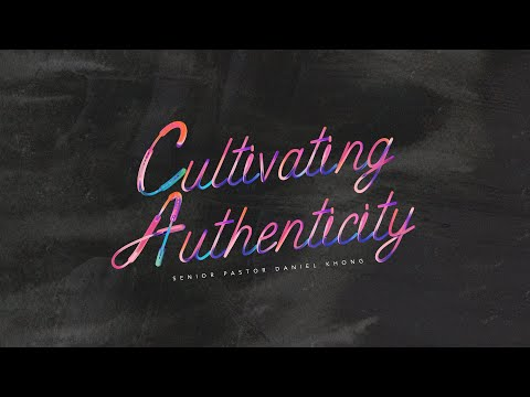 English Service  Cultivating Authenticity