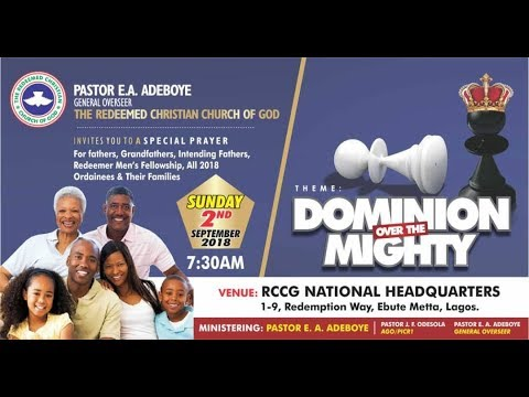 SEPTEMBER 2018 SPECIAL THANKSGIVING SERVICE -DOMINION OVER THE MIGHTY