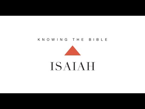 Knowing the Bible Series: Isaiah