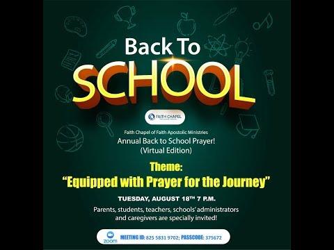 August 18, 2020 [Back to School Prayer Meeting]
