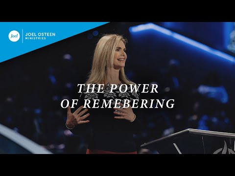 The Power Of Remembering  Victoria Osteen