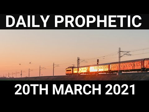 Daily Prophetic 20 March 2021 4 of 7