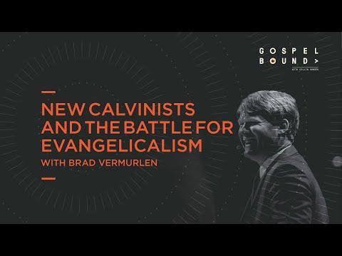 Brad Vermurlen  New Calvinists and the Battle for Evangelicalism  Gospelbound