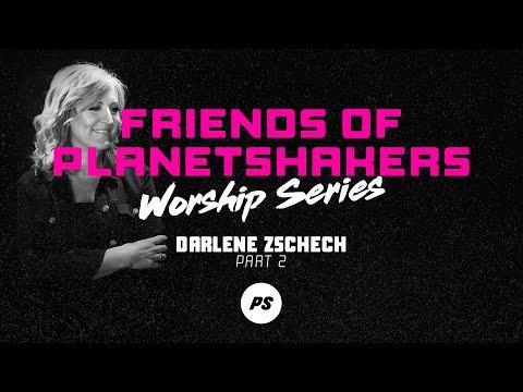 Friends of Planetshakers - Darlene Zschech (Part 2)