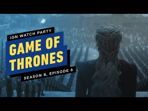 Game of Thrones: Season 8, Episode 6 - IGN Watch Party - UCKy1dAqELo0zrOtPkf0eTMw
