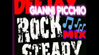 ROCK STEADY PROJECT REVOLUTION DANCE deejay gianni - djgiannipicchio , Rock