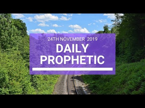 Daily Prophetic 24 November Word 3