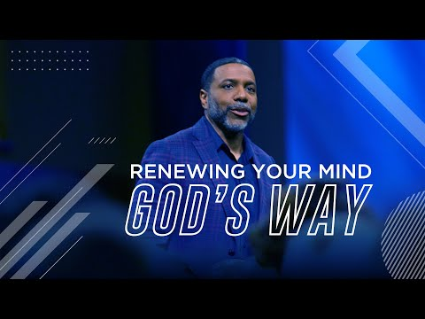 Renewing Your Mind God's Way