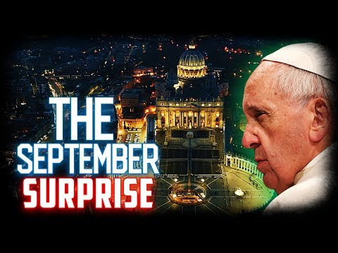 Breaking Pope Prophecy Alert: The Vatican's SEPTEMBER SURPRISE! - Everything is About to Change!!