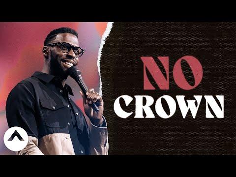 No Crown  Pastor Robert Madu  Elevation Church