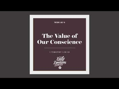 The Value of Our Conscience - Daily Devotion
