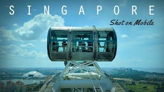 Singapore - An Unbelievable Travel Video Shot On Mobile FULL HD