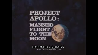NASA PROJECT APOLLO MANNED FLIGHT TO THE MOON  ANIMATED OVERVIEW OF APOLLO PROGRAM 17514