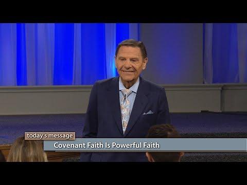 Covenant Faith Is Powerful Faith