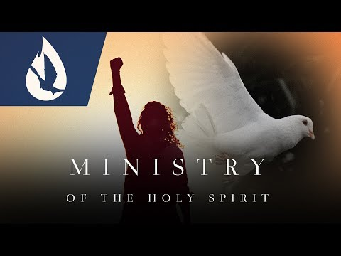 The Ministry of the Holy Spirit (2/2)
