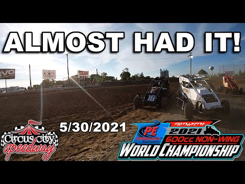 ALMOST HAD IT! - Night 3 of the 600cc Non-Wing World Championship at Circus City Speedway: 5/30/2021 - dirt track racing video image