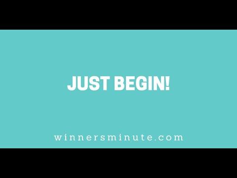 Just Begin! // The Winner's Minute With Mac Hammond
