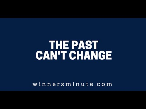 The Past Can't Change   The Winner's Minute With Mac Hammond