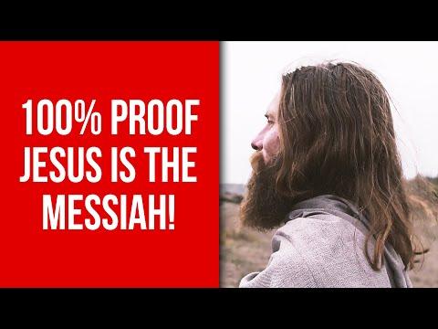 100% PROOF JESUS IS THE MESSIAH!