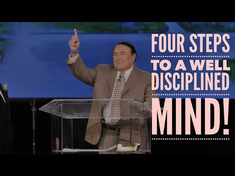 FOUR STEPS TO A WELL DISCIPLINED MIND!