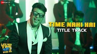 Video Trailer Life Mein Time Nahi Hai Kisi Ko