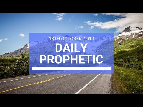 Daily Prophetic 18 October Word 2