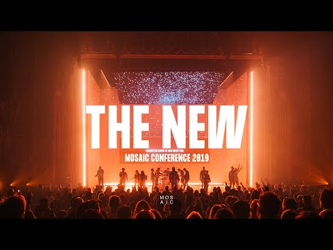 THE NEW // Mosaic Conference 2019 Recap